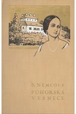 Němcová: Pohorská vesnice, 1939