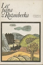 Vaňková: Léč pána z Rožmberka, 1988