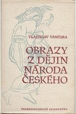 Vančura: Obrazy z dějin národa českého, díl 1: Od dávnověku po dobu královskou, 1956