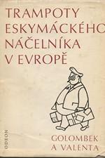 Golombek: Trampoty eskymáckého náčelníka v Evropě, 1971