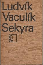 Vaculík: Sekyra, 1968