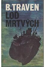Traven: Loď mrtvých, 1980