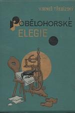 Beneš Třebízský: Pobělohorské elegie : Historické povídky, pořadí  1., 1893