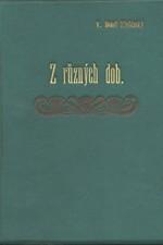 Beneš Třebízský: Z různých dob : Historické povídky, pořadí  8., 1896