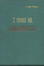 Beneš Třebízský: Z různých dob : Historické povídky, pořadí  7., 1895