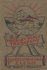 Beneš Třebízský: Pobělohorské elegie : Historické povídky, pořadí  1., 1927