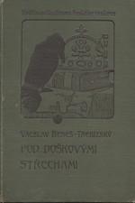 Beneš Třebízský: Pod doškovými střechami, 1905