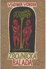 Vondra: Zbojnická balada, 1956