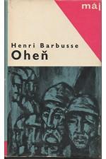Barbusse: Oheň : Deník bojového družstva, 1965
