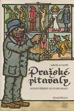Kopš: Pražské pitavaly, 1992