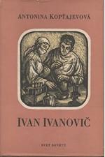 Koptjajeva: Ivan Ivanovič, 1956