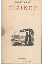 Knap: Cizinec, 1934