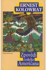 Kolowrat: Zpovědi českého Američana, 1995
