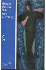 Petiška: Štěstí, noc a hvězdy, 1975