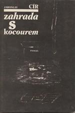 Cír: Zahrada s kocourem, 1990