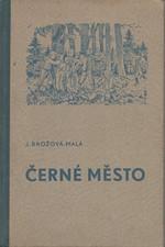 Brožová-Malá: Černé město, 1937
