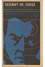Korol'kov: Tajemný dr. Sorge, 1972