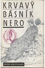 Kosztolányi: Krvavý básník Nero, 1989