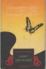 Kožík: Lásky odcházejí : Román, 1943