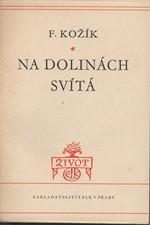 Kožík: Na dolinách svítá, 1948