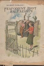Leblanc: Prapodivný život Baltazarův : Román, 1926