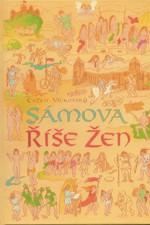 Vítkovský: Sámova říše žen, 2007