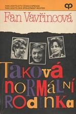 Vavřincová: Taková normální rodinka, 1991