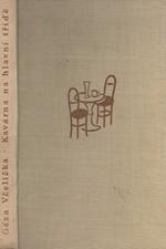 Včelička: Kavárna na hlavní třídě, 1952