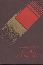 Twain: Lord z Ameriky : Román, 1929