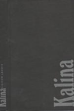 Kalina: Signum laudis, 1988