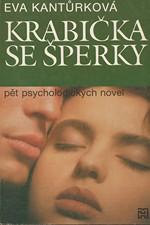 Kantůrková: Krabička se šperky : (novely), 1992