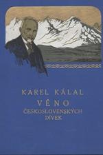 Kálal: Věno československých dívek, 1929