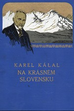 Kálal: Na krásném Slovensku, 1929