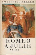 Keller: Romeo a Julie na vsi [výbor], 1980