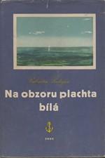 Katajev: Na obzoru plachta bílá, 1959