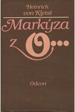 Kleist: Markýza z O... : Novely, 1985