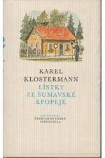 Klostermann: Lístky ze šumavské epopeje : Povídky, 1983