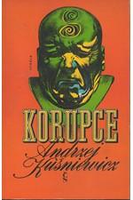 Kuśniewicz: Korupce : hrdinská detektivka, 1974