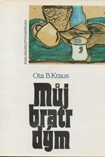 Kraus: Můj bratr dým, 1993