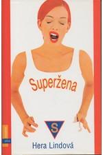 Lind: Superžena, 2004
