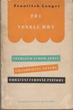 Langer: Tři veselé hry, 1959