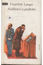 Langer: Nadšenci a podivíni : výbor povídek : pro čtenáře od 12 let, 1987
