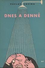 Lacina: Dnes a denně, 1957