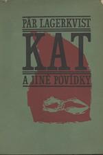 Lagerkvist: Kat a jiné povídky, 1965