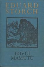 Štorch: Lovci mamutů : Román z pravěku, 1977