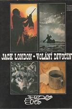London: Volání divočiny [a jiné], 1990