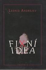 Andrejev: Fixní idea, 1996