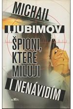 Ljubimov: Špioni, které miluji i nenávidím, 2001