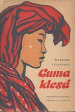 Székely-Lulofs: Guma klesá, 1958