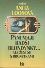 Loos: Páni mají radši blondýnky ... ale žení se s brunetkami, 1992